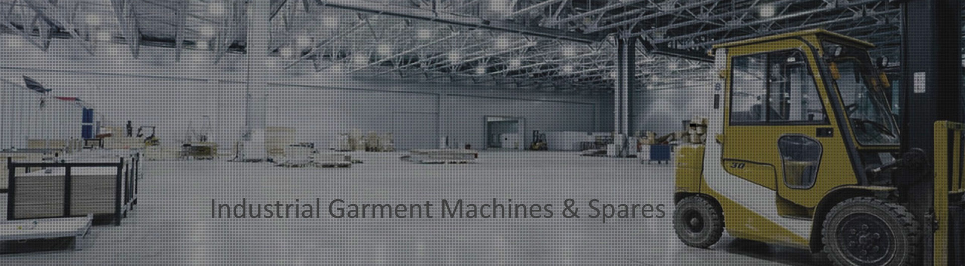 Industrial Garment Machines and Spares